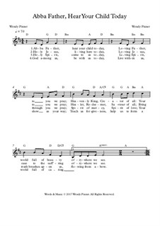 Abba Father, Hear Your Child Today: Lead sheet by Wendy Pixner