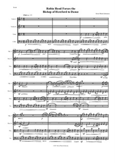 Robin Hood forces the Bishop of Hereford to dance: For string quartet by David W Solomons