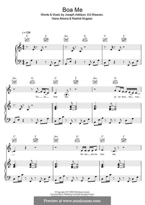 Boa Me (Fuse ODG feat. Ed Sheeran & Mugeez): For voice and piano (or guitar) by Ed Sheeran, Joseph Addison, Nana Richard Abiona, Rashid Mugeez