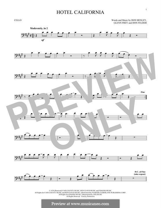 Hotel California (The Eagles): For cello by Don Felder, Don Henley, Glen Frey