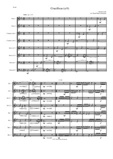 Crucifixus: For wind octet (or wind choir) 2 oboes, 2 clarinets, 2 horns and 2 bassoons by Antonio Lotti