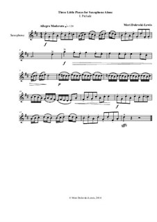 Three Little Pieces for Saxophone Alone: Three Little Pieces for Saxophone Alone by Meri Dolevski-Lewis