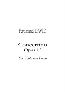 Concertino for Viola and Orchestra, Op.12: Version for viola and piano by Ferdinand David