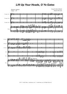 Lift Up Ye Heads, O Ye Gates: For brass quintet by Georg Friedrich Händel