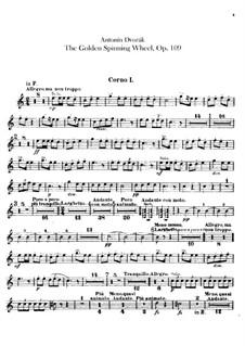 Zlatý kolovrat (The Golden Spinning Wheel), B.197 Op.109: Horns parts by Antonín Dvořák