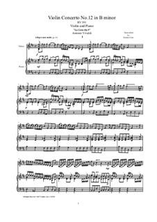 La Cetra (The Lyre). Twelve Violin Concertos, Op.9: No.12 Concerto in B minor, for violin and piano, RV 391 by Antonio Vivaldi