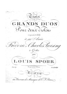 Three Grand Duets for Two Violins, Op.39: Three Grand Duets for Two Violins by Louis Spohr