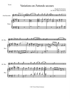Variations on J'attends secours: For alto recorder and piano by Claudin de Sermisy