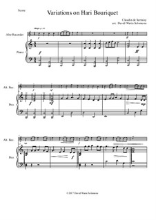 Variations on Hari Bouriquet: For alto recorder and piano by Claudin de Sermisy
