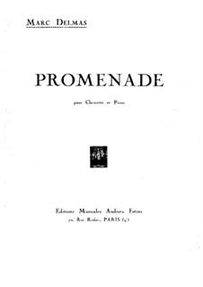 Promenade for Clarinet and Piano: Promenade for Clarinet and Piano by Marc Delmas