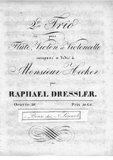 Trio for Flute, Violin and Сello No.2, Op.39: Flute part by Raphael Dressler