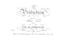 Fifty Preludes for Piano: No.1-18 by Emanuel Aloys Förster