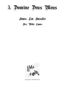 Cantiones Sacrae: No.05 Dominus Deus Meus, for brass quartet by Hans Leo Hassler