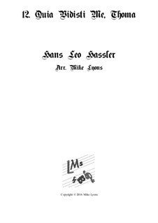 Cantiones Sacrae: No.12 Quia Vidisti Me, Thoma, for brass quartet by Hans Leo Hassler