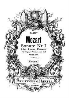 Church Sonata for Two Violins, Organ and Basso Continuo No.7 in F Major, K.224 (K.241a): Violin I part by Wolfgang Amadeus Mozart