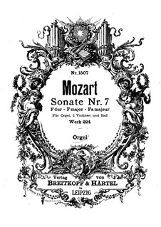 Church Sonata for Two Violins, Organ and Basso Continuo No.7 in F Major, K.224 (K.241a): Organ part by Wolfgang Amadeus Mozart