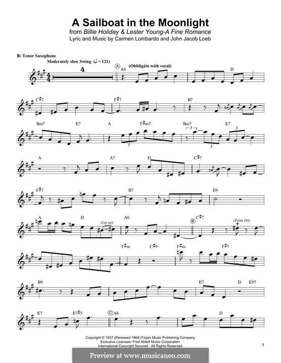 A Sailboat in the Moonlight: For tenor saxophone by Billie Holiday, Carmen Lombardo, John Jacob Loeb