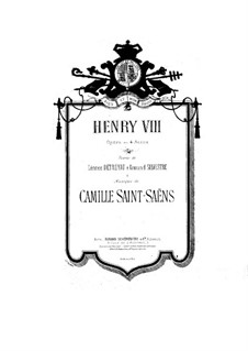 Henry VIII: Act I by Camille Saint-Saëns