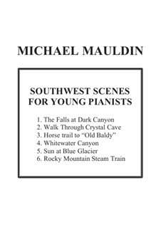 Southwest Scenes for Young Pianists: Southwest Scenes for Young Pianists by Michael Mauldin