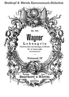 Feierliches Stuck nach dem Zuge zum Munster: For four cellos – cello IV part by Richard Wagner