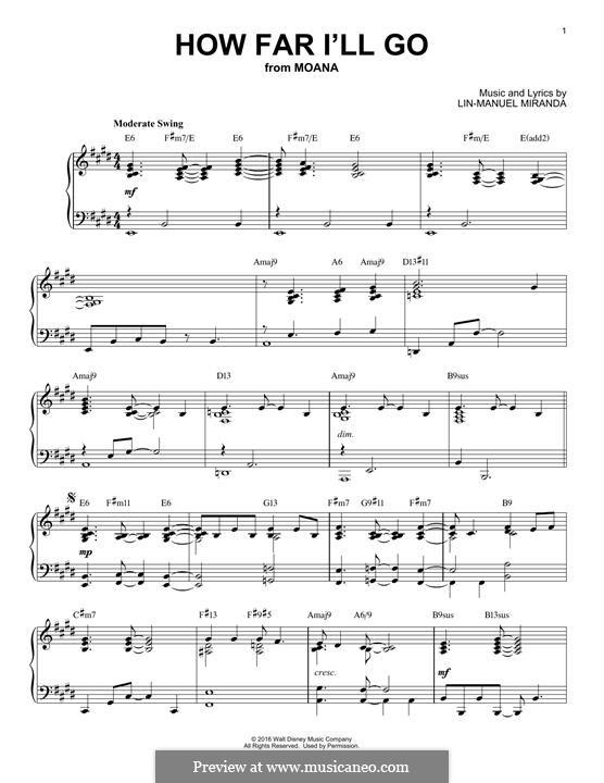 How Far I'll Go (Alessia Cara): For piano by Lin-Manuel Miranda