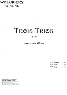 Three Trios for Three Flutes, Op.93: Flute I part by Eugène Walckiers