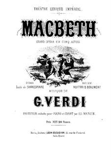 Macbeth: Arrangement for soloists, choir and piano by Giuseppe Verdi