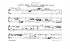Canzonas and Ricercari Ariosi: Canzonas and Ricercari Ariosi by Andrea Gabrieli