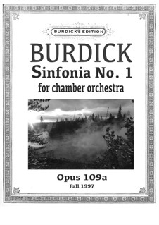 Sinfonia No.1 for chamber orchestra, Op.109a: Sinfonia No.1 for chamber orchestra by Richard Burdick