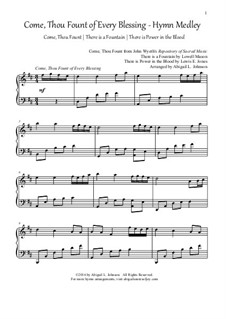 Come, Thou Fount of Every Blessing Hymn Medley: Come, Thou Fount of Every Blessing Hymn Medley by Lowell Mason, Lewis Edgar Jones, John Wyeth