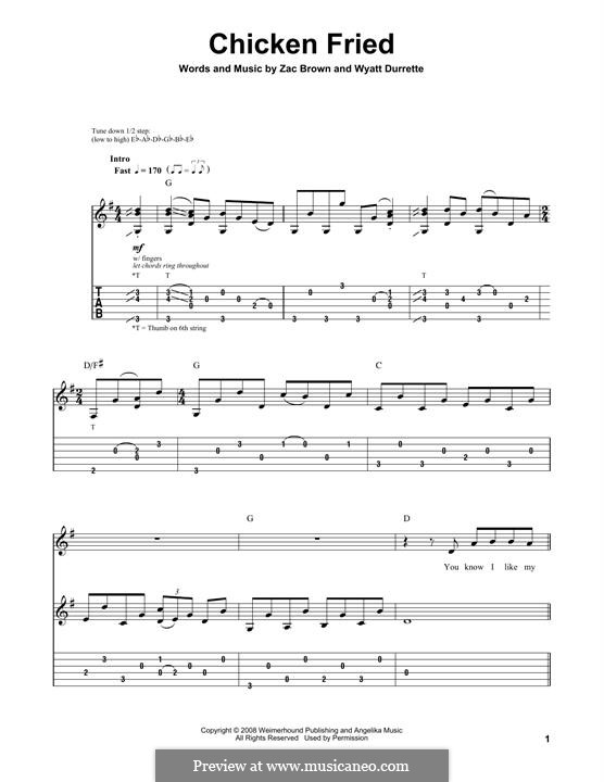 Chicken Fried (Zac Brown Band): For guitar with tab by Wyatt Durrette, Zac Brown