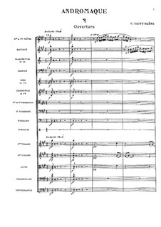 Andromaque: Overture by Camille Saint-Saëns