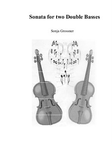 Sonata: For two double basses by Sonja Grossner