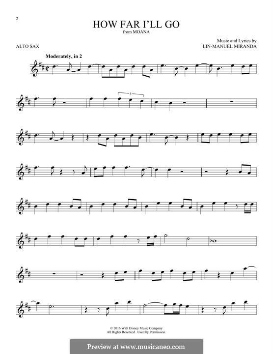 How Far I'll Go (Alessia Cara): For alto saxophone by Lin-Manuel Miranda