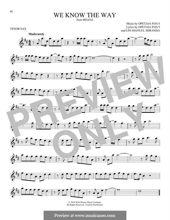 We Know the Way (from Moana): For tenor saxophone by Lin-Manuel Miranda, Mark Mancina, Opetaia Foa'i