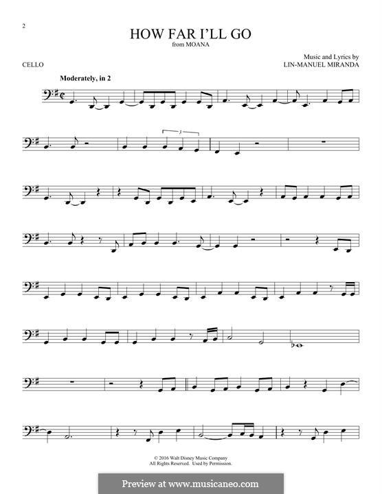 How Far I'll Go (Alessia Cara): For cello by Lin-Manuel Miranda