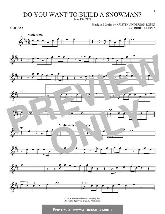 Do You Want to Build a Snowman? (Kristen Bell): For alto saxophone by Robert Lopez, Kristen Anderson-Lopez