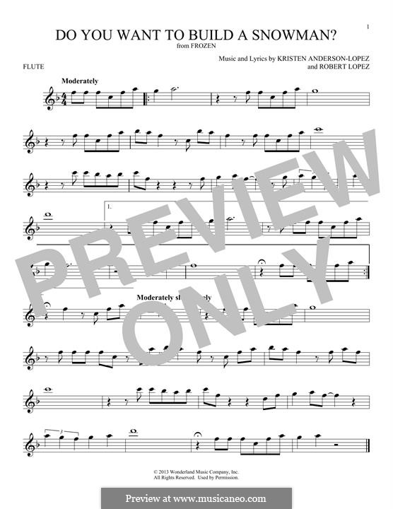 Do You Want to Build a Snowman? (Kristen Bell): For flute by Robert Lopez, Kristen Anderson-Lopez