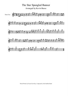 The Star Spangled Banner (National Anthem of The United States): For tenor saxophone by John Stafford Smith