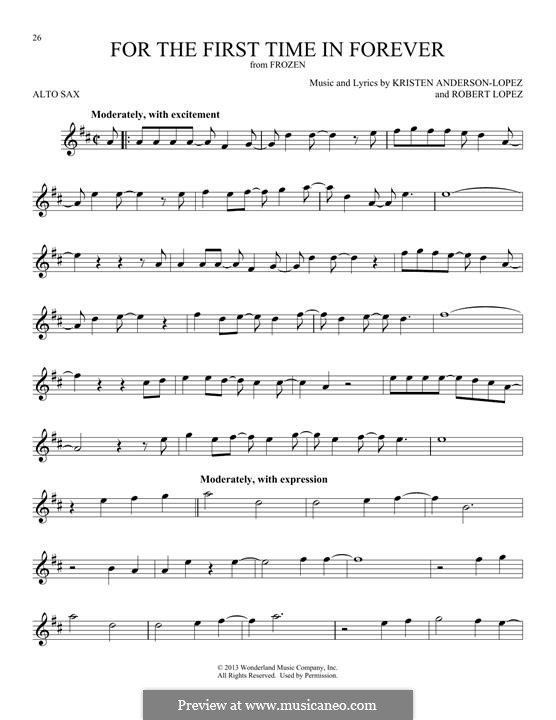 For the First Time in Forever (Kristen Bell & Idina Menzel): For alto saxophone by Robert Lopez, Kristen Anderson-Lopez