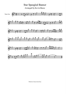 The Star Spangled Banner (National Anthem of The United States): For tenor saxophone (4/4 time) by John Stafford Smith