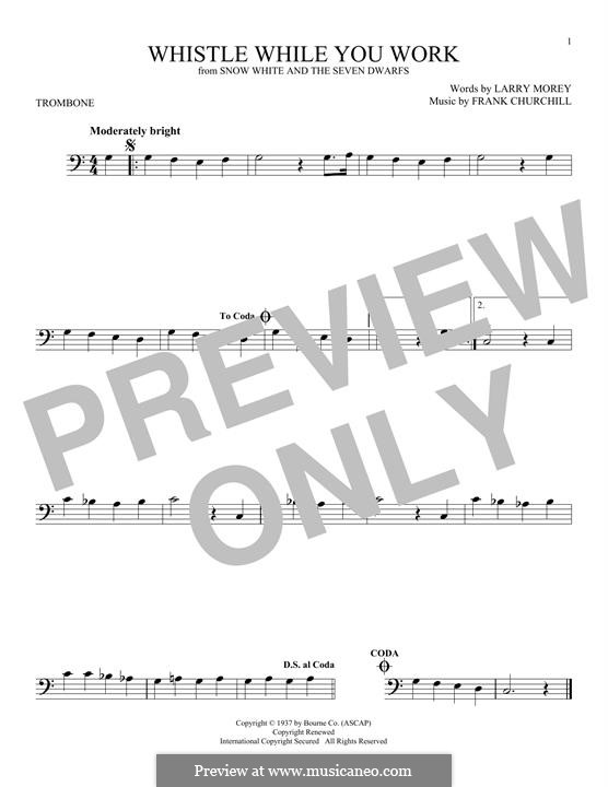 Whistle While You Work (from Snow White and The Seven Dwarfs): For trombone by Frank Churchill, Larry Morey