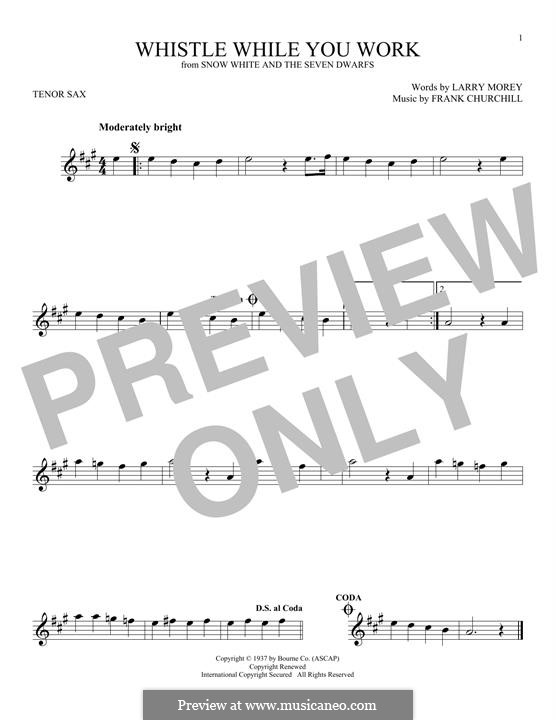 Whistle While You Work (from Snow White and The Seven Dwarfs): For tenor saxophone by Frank Churchill, Larry Morey