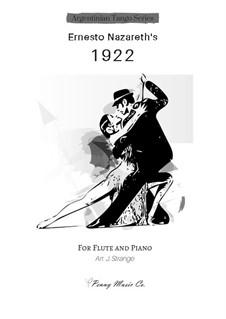 1922 - Tango for Flute and Piano: 1922 - Tango for Flute and Piano by Ernesto Nazareth