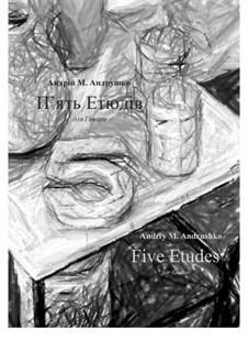 5 Etudes: 5 Etudes by Andriy Andrushko