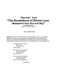 Eternitie from 'The Revelations of Divine Love (Metaphors from Sea and Sky)' for SATB chorus, Op.814: Eternitie from 'The Revelations of Divine Love (Metaphors from Sea and Sky)' for SATB chorus by Carson Cooman