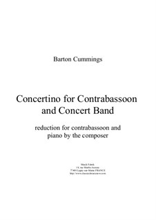 Concertino for contrabassoon and concert band: Reduction for contrabassoon and piano by Barton Cummings
