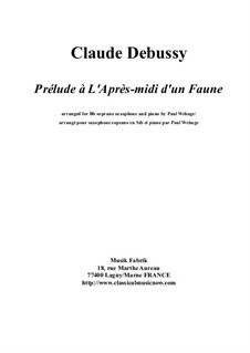 Prélude à l'après-midi d'un faune (Prelude to the Afternoon of a Faun), L.86: For Bb soprano saxophone and piano by Claude Debussy