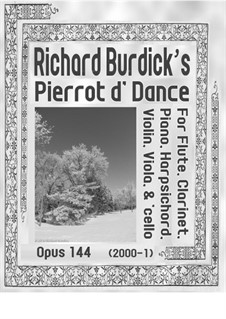 Pierrot d' Dance, Op.144: Pierrot d' Dance by Richard Burdick