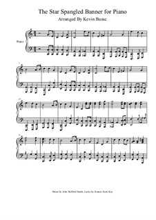 The Star Spangled Banner (National Anthem of The United States): For piano by John Stafford Smith